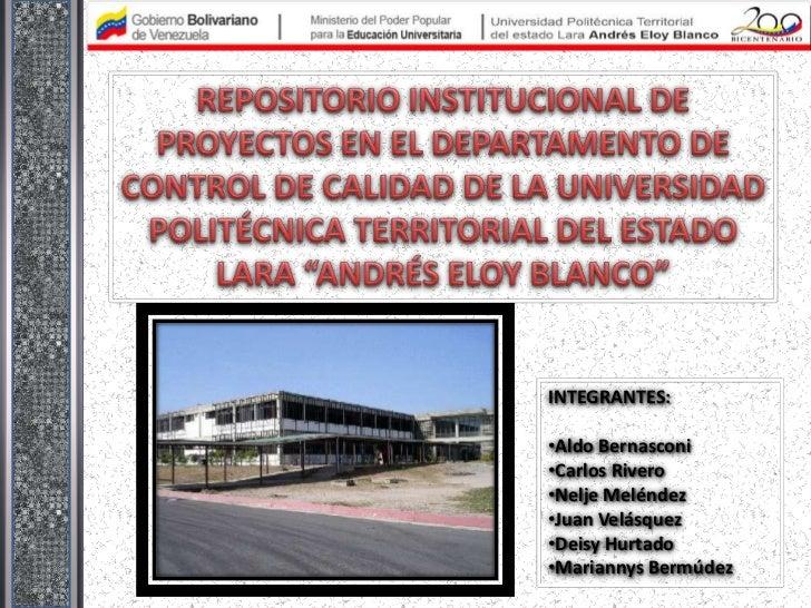 INTEGRANTES:•Aldo Bernasconi•Carlos Rivero•Nelje Meléndez•Juan Velásquez•Deisy Hurtado•Mariannys Bermúdez
