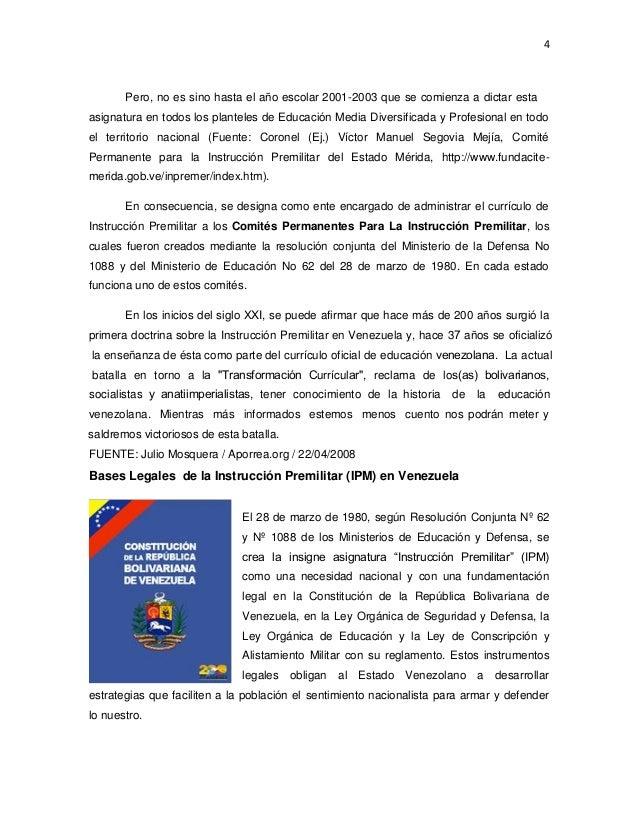 4 Bases Legales de la Instrucción Premilitar (IPM) en Venezuela El 28 de marzo de 1980, según Resolución Conjunta Nº 62 y ...