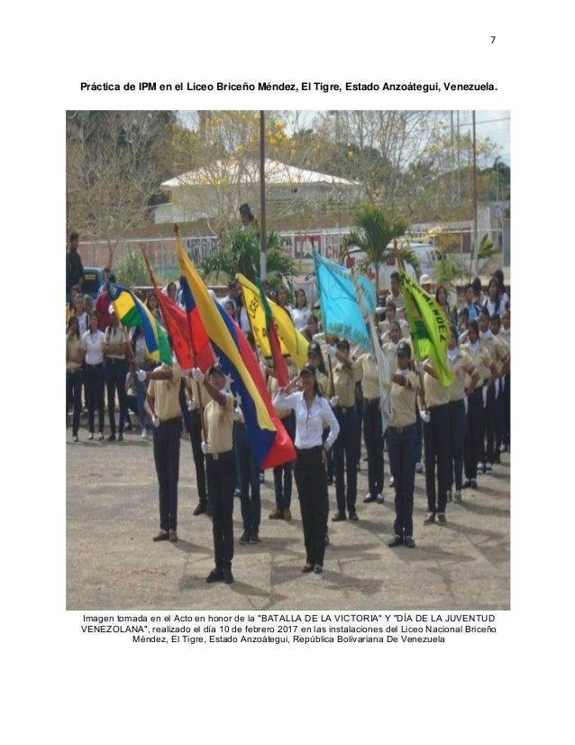 7 Práctica de IPM en el Liceo Briceño Méndez, El Tigre, Estado Anzoátegui, Venezuela. Imagen tomada en el Acto en honor de...