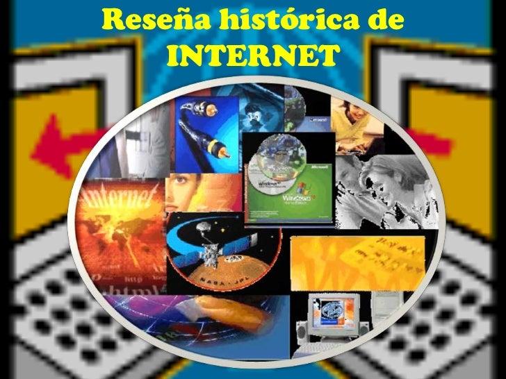 Reseña histórica de    INTERNET