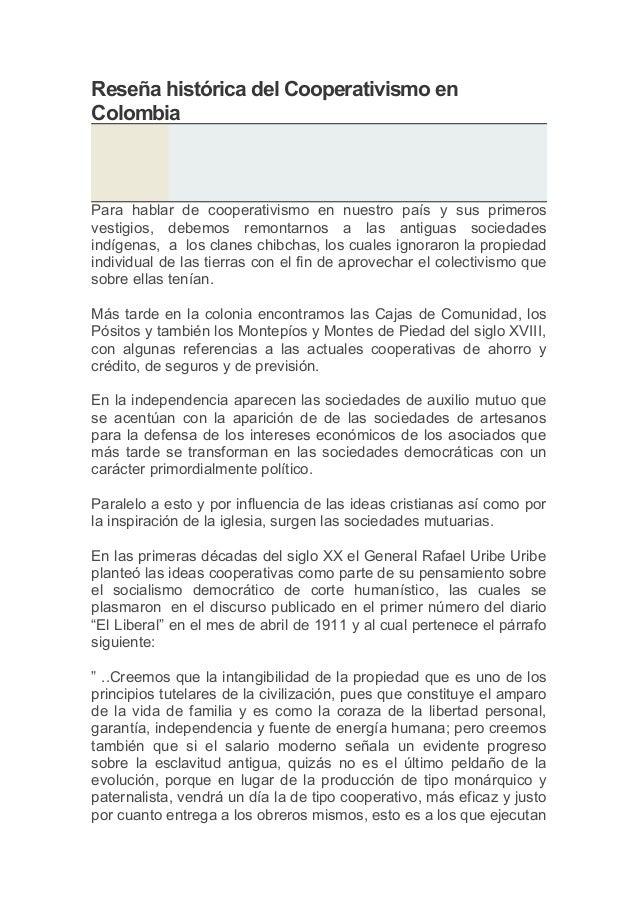 Reseña histórica del Cooperativismo en Colombia  Para hablar de cooperativismo en nuestro país y sus primeros vestigios, d...