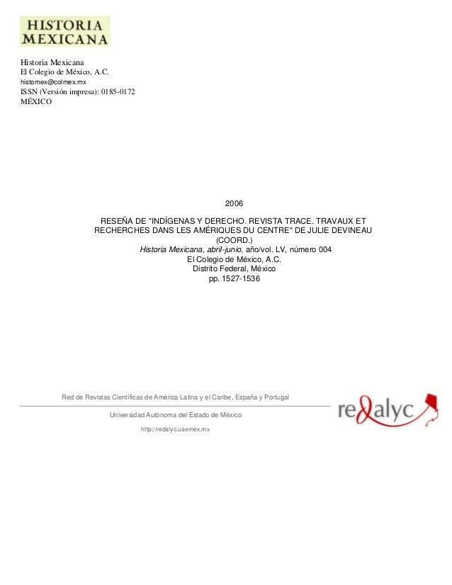 """Historia Mexicana El Colegio de México, A.C. histomex@colmex.mx ISSN (Versión impresa): 0185-0172 MÉXICO 2006 RESEÑA DE """"I..."""