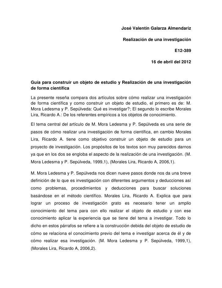 José Valentín Galarza Almendariz                                                Realización de una investigación          ...