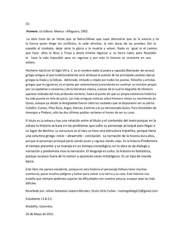 (1)<br /> BIBLIOGRAPHY  l 9226  Homero. La Odisea. Mexico: Alfaguara, 2002.<br /> La  obra  trata  de  un  héroe  que  se...