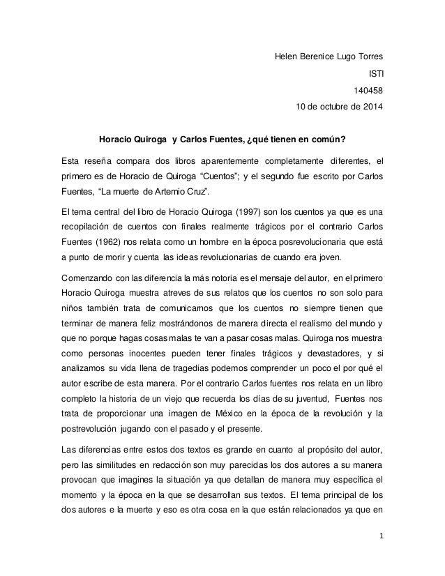 Helen Berenice Lugo Torres  ISTI  140458  10 de octubre de 2014  1  Horacio Quiroga y Carlos Fuentes, ¿qué tienen en común...