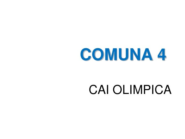 COMUNA 4CAI OLIMPICA