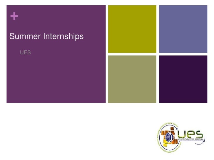 Summer Internships<br />UES<br />