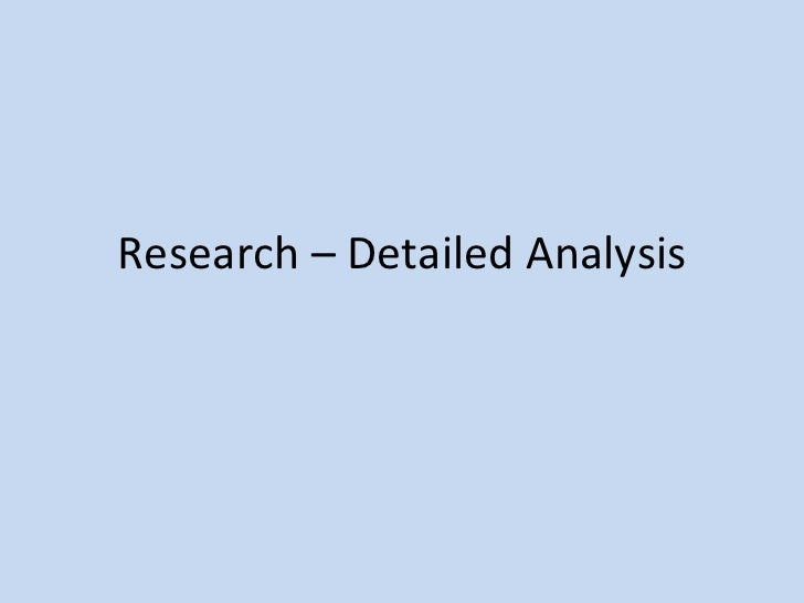 Research – Detailed Analysis
