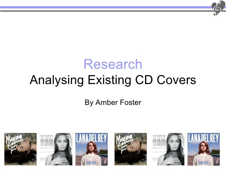 ResearchAnalysing Existing CD Covers         By Amber Foster