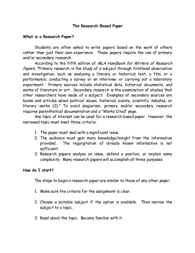 The Research-Based PaperWhat is a Research Paper?Students are often asked to write papers based on the work of othersrathe...