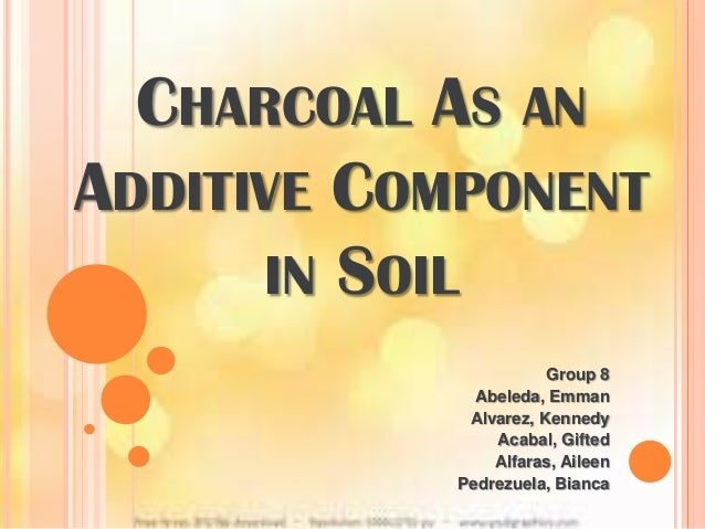 Charcoal as an additive component in soil for Soil 1 year mba