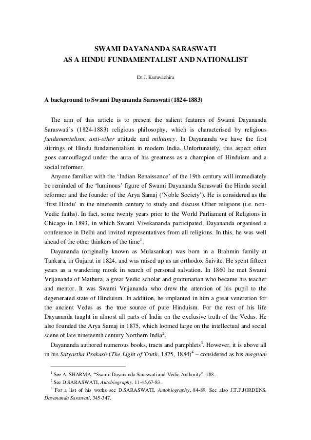 SWAMI DAYANANDA SARASWATI AS A HINDU FUNDAMENTALIST AND NATIONALIST Dr.J. Kuruvachira A background to Swami Dayananda Sara...