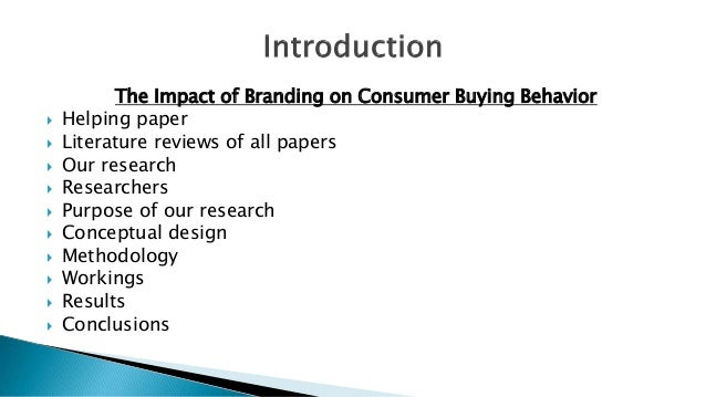 "branding consumer buying behaviour essay Findings and analysis on branding effect on  ""findings and analysis on branding effect on customer buying behaviour  the essay discovers the consumer."