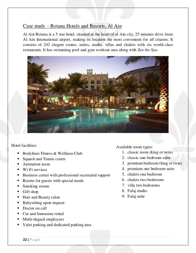 22   P a g e Case study – Rotana Hotels and Resorts, Al Ain Al Ain Rotana is a 5 star hotel, situated at the heart of al A...