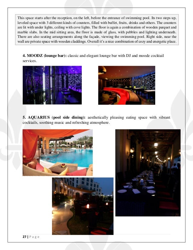 27   P a g e 4. MOODZ (lounge bar): classic and elegant lounge bar with DJ and moodz cocktail services. 5. AQUARIUS (pool ...