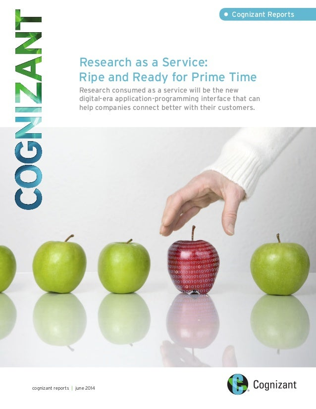Research as a Service: Ripe and Ready for Prime Time Research consumed as a service will be the new digital-era applicatio...