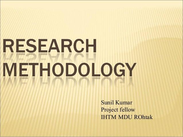 Sunil Kumar Project fellow IHTM MDU ROhtak