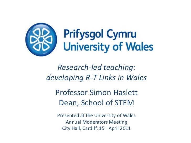 Research-led teaching: developing R-T links in Wales.