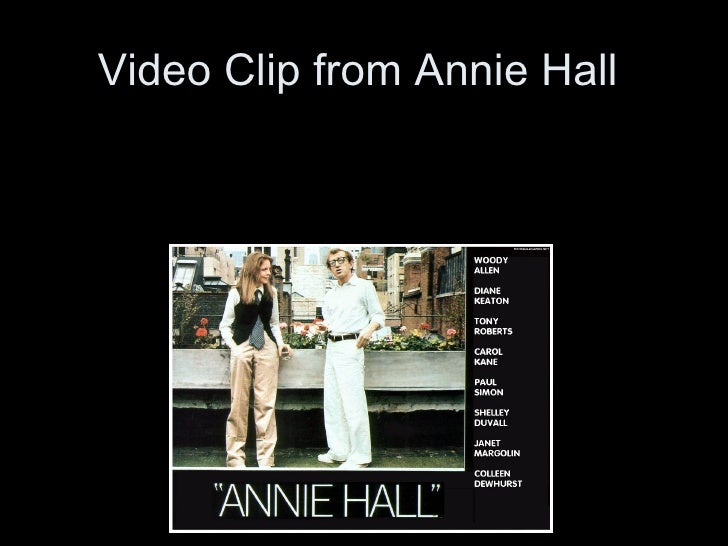 Video Clip from Annie Hall