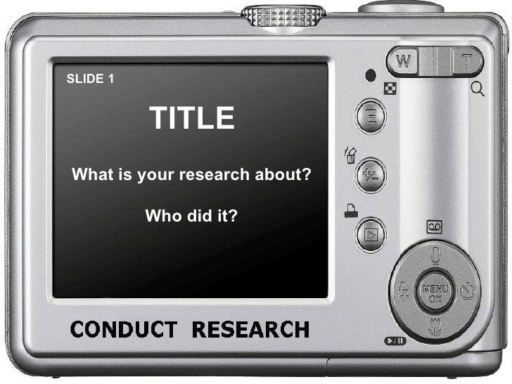 SLIDE 1 TITLE What is your research about? Who did it?