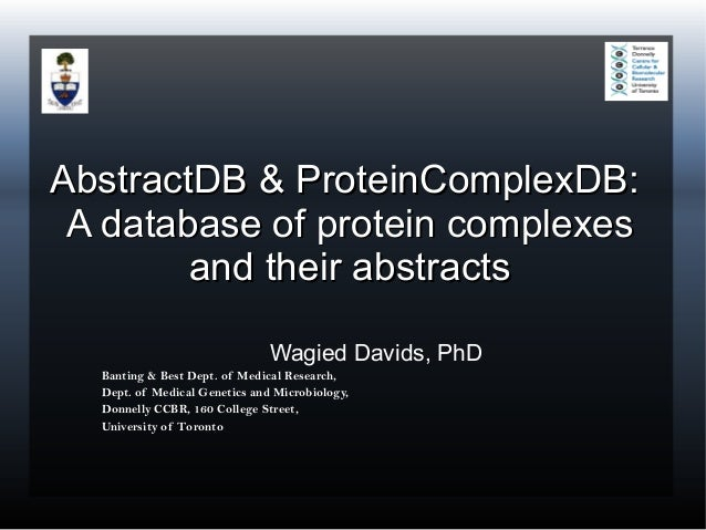 AbstractDB & ProteinComplexDB: A database of protein complexes        and their abstracts                               Wa...