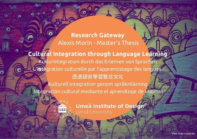 Research Gateway           Alexis Morin - Masters ThesisCultural Integration through Language Learning    Kulturintegratio...