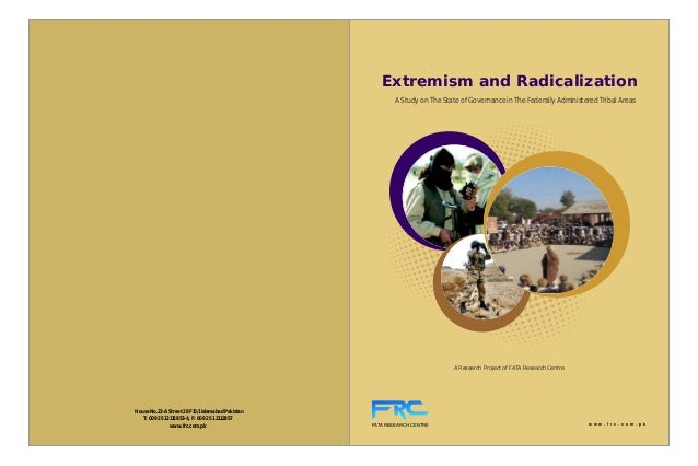 Extremism and Radicalization                                                          A Study on The State of Governance i...