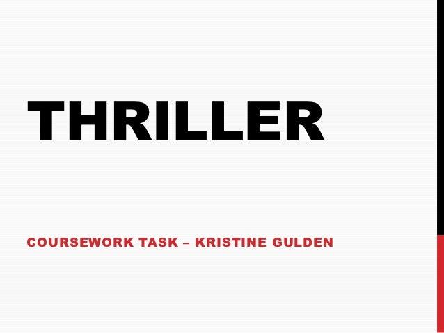 THRILLERCOURSEWORK TASK – KRISTINE GULDEN