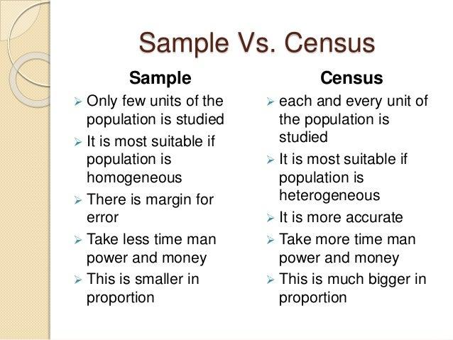 Sampling, census.