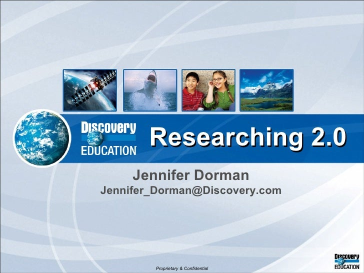 Jennifer Dorman [email_address] Researching 2.0