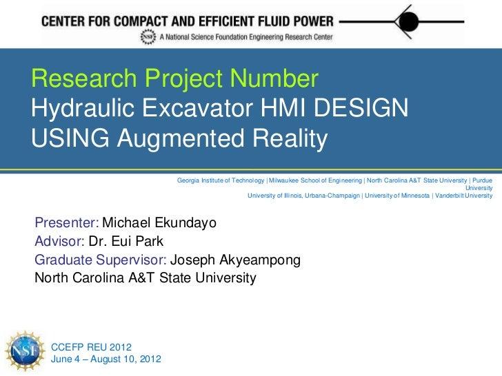 Research Project NumberHydraulic Excavator HMI DESIGNUSING Augmented Reality                             Georgia Institute...