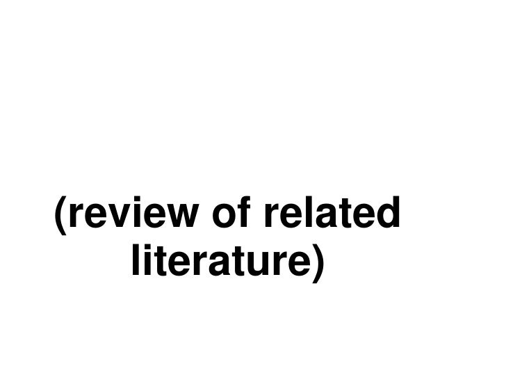 (review of related    literature)
