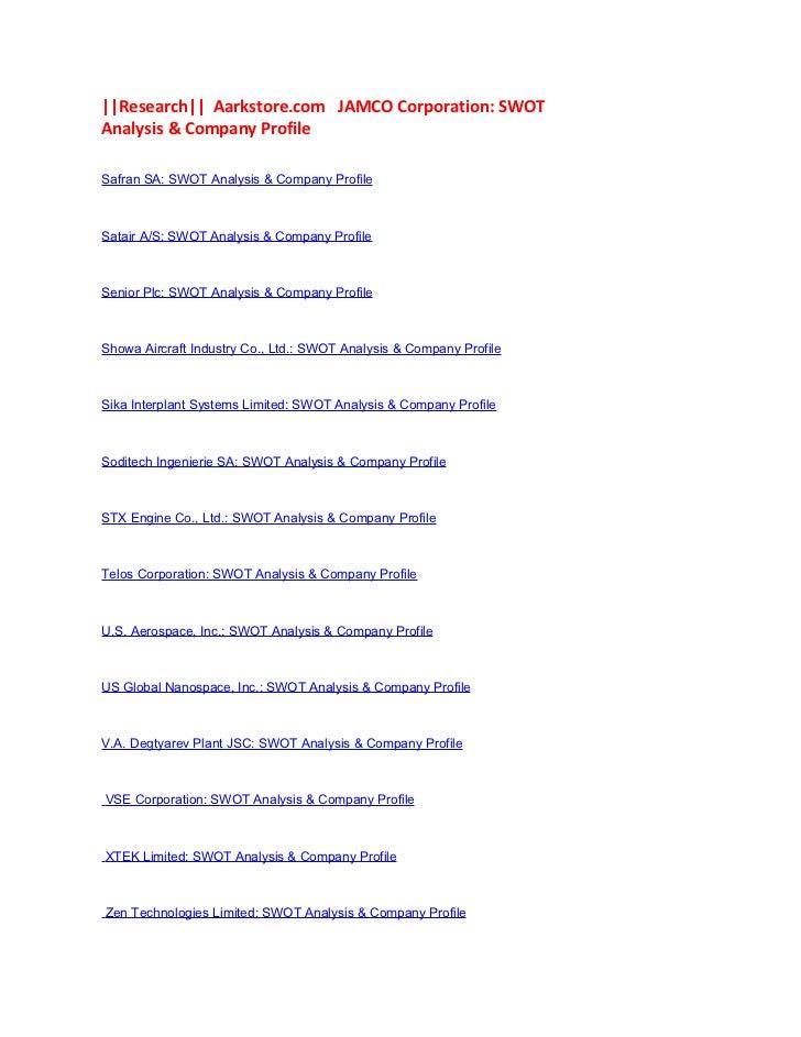 ||Research|| Aarkstore.com JAMCO Corporation: SWOTAnalysis & Company ProfileSafran SA: SWOT Analysis & Company ProfileSata...