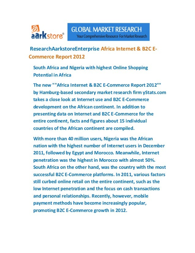 ResearchAarkstoreEnterprise Africa Internet & B2C E-Commerce Report 2012 South Africa and Nigeria with highest Online Shop...
