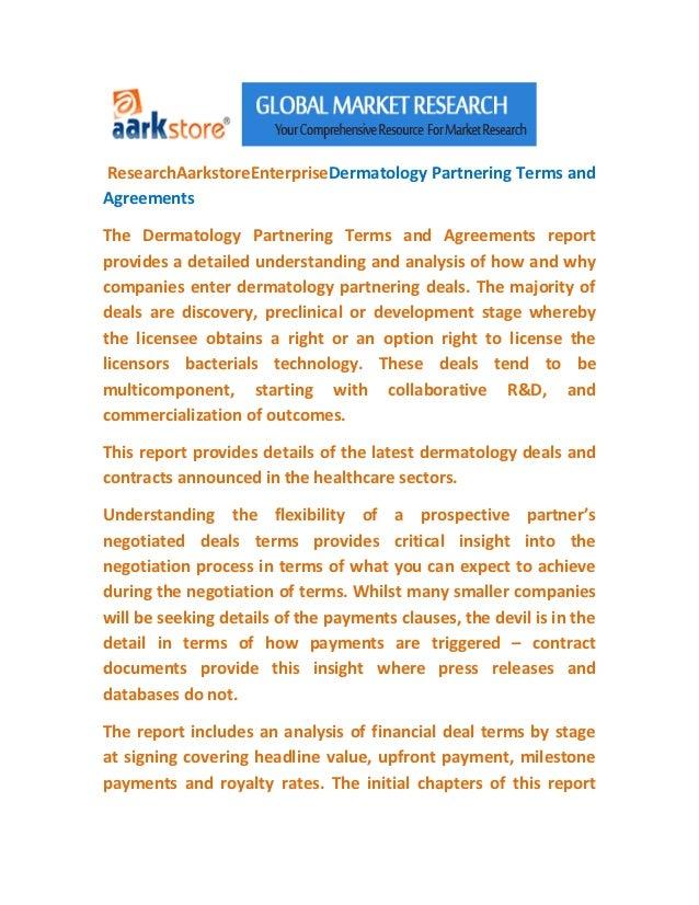 ResearchAarkstoreEnterpriseDermatology Partnering Terms andAgreementsThe Dermatology Partnering Terms and Agreements repor...