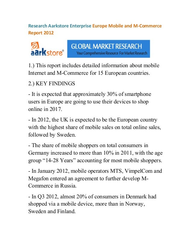 Research Aarkstore Enterprise Europe Mobile and M-CommerceReport 20121.) This report includes detailed information about m...