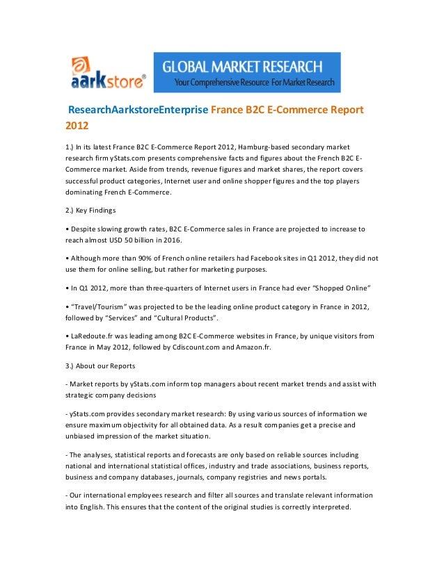 ResearchAarkstoreEnterprise France B2C E-Commerce Report20121.) In its latest France B2C E-Commerce Report 2012, Hamburg-b...