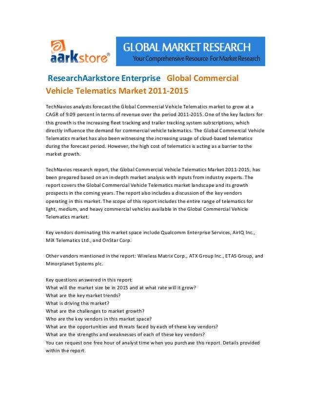 ResearchAarkstore Enterprise Global CommercialVehicle Telematics Market 2011-2015TechNavios analysts forecast the Global C...