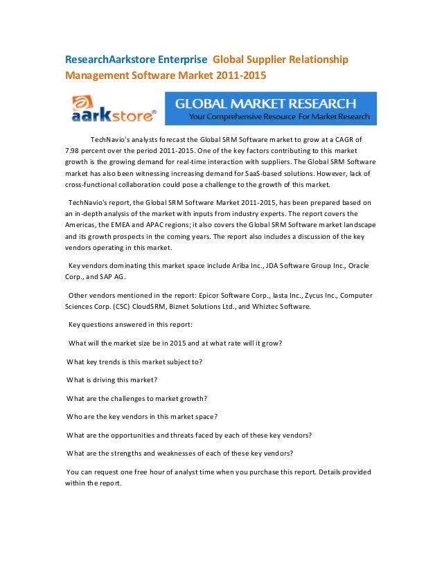 ResearchAarkstore Enterprise Global Supplier RelationshipManagement Software Market 2011-2015        TechNavios analysts f...