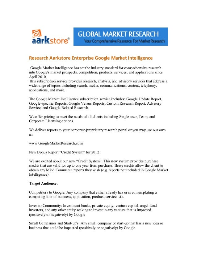 Research Aarkstore Enterprise Google Market Intelligence Google Market Intelligence has set the industry standard for comp...