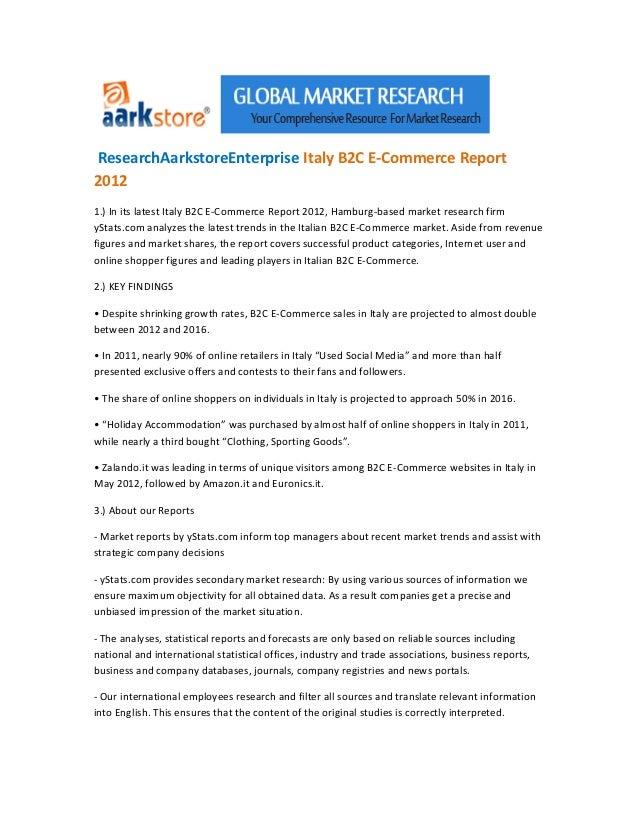 ResearchAarkstoreEnterprise Italy B2C E-Commerce Report20121.) In its latest Italy B2C E-Commerce Report 2012, Hamburg-bas...