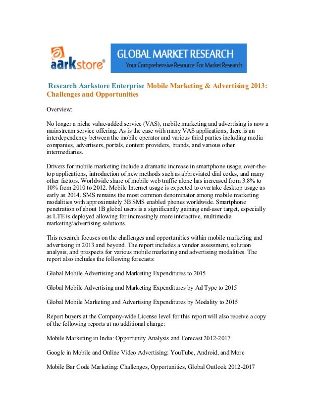 Research Aarkstore Enterprise Mobile Marketing & Advertising 2013:Challenges and OpportunitiesOverview:No longer a niche v...