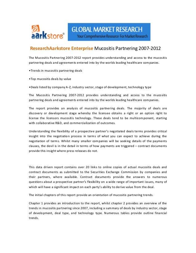 ResearchAarkstore Enterprise Mucositis Partnering 2007-2012The Mucositis Partnering 2007-2012 report provides understandin...