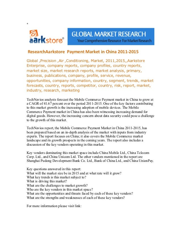 +ResearchAarkstore Payment Market in China 2011-2015Global ,Precision ,Air ,Conditioning, Market, 2011,2015,,AarkstoreEnte...
