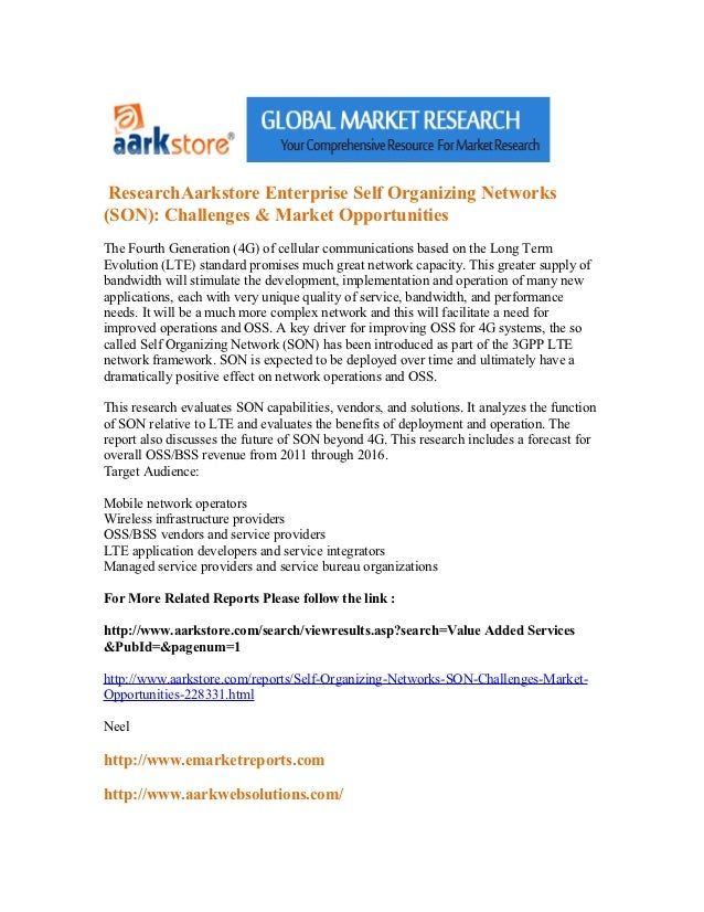 ResearchAarkstore Enterprise Self Organizing Networks(SON): Challenges & Market OpportunitiesThe Fourth Generation (4G) of...