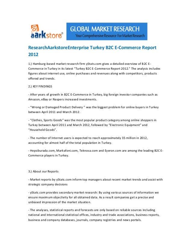 ResearchAarkstoreEnterprise Turkey B2C E-Commerce Report20121.) Hamburg-based market research firm yStats.com gives a deta...