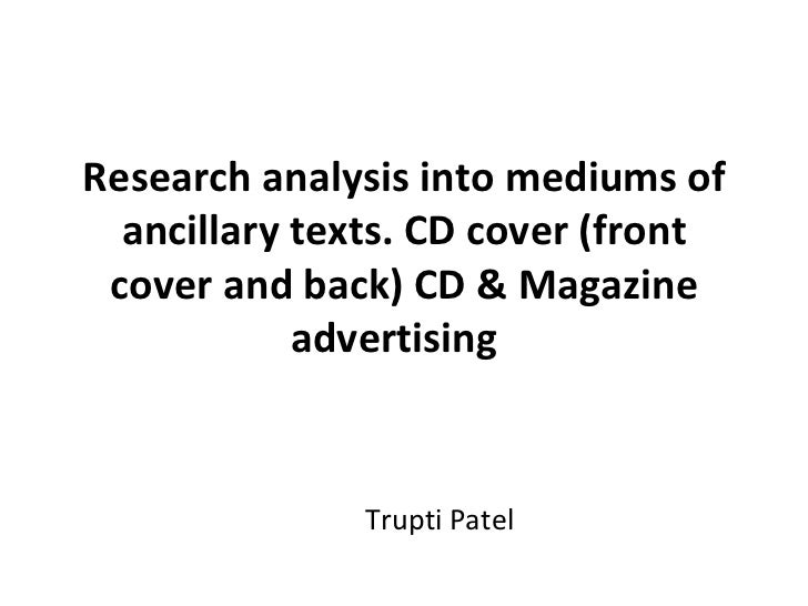 Research analysis into mediums of  ancillary texts. CD cover (front cover and back) CD & Magazine            advertising  ...