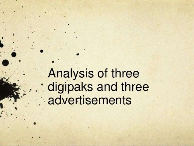 Analysis of three digipaks and three advertisements