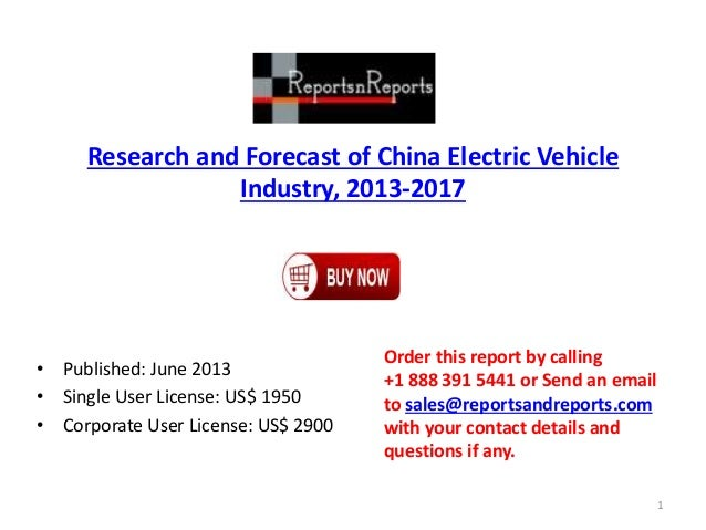 Research and Forecast of China Electric Vehicle Industry, 2013-2017 • Published: June 2013 • Single User License: US$ 1950...