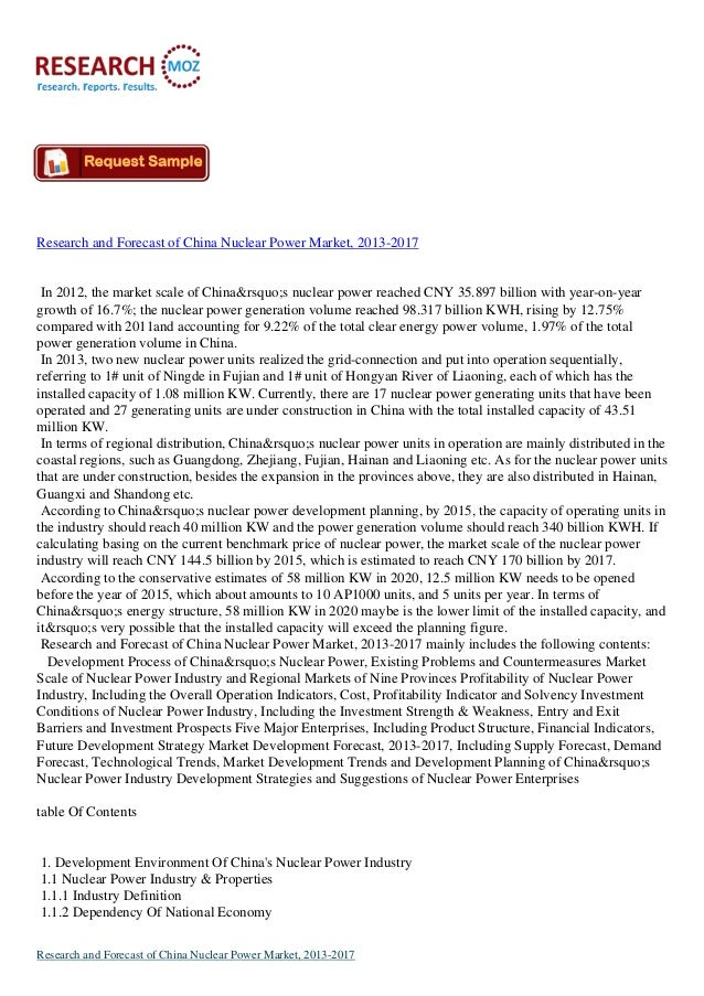 Research and Forecast of China Nuclear Power Market, 2013-2017  In 2012, the market scale of China's nuclear power r...